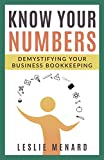 Know Your Numbers: Demystifying Your Business Bookkeeping