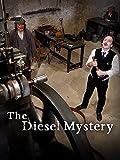 The Diesel Mystery