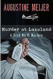 Murder at Lakeland (Brick North Mysteries Book 1)