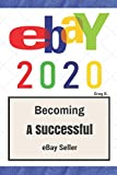 ebay: How to Sell on eBay and Make Money for Beginners (2020 Update)