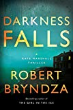 Darkness Falls: A Kate Marshall Thriller