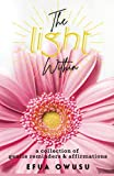 The Light Within: A Collection of Gentle Reminders and Affirmations
