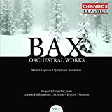 Bax: Orchestral Works, Vol. 7