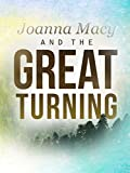 Joanna Macy & The Great Turning