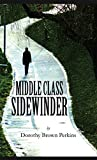 Middle-Class Sidewinder