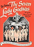 The Seven Lady Godivas: The True Facts Concerning History's Barest Family