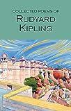 The Collected Poems of Rudyard Kipling (Wordsworth Poetry Library)