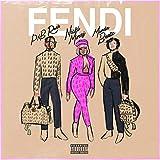 Fendi (feat. Nicki Minaj & Murda Beatz) [Explicit]