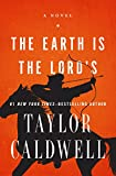 The Earth Is the Lord's: A Novel