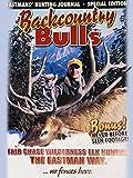 Backcountry Bulls