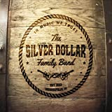 The Silver Dollar Family Band