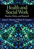 Health and Social Work: Practice, Policy, and Research