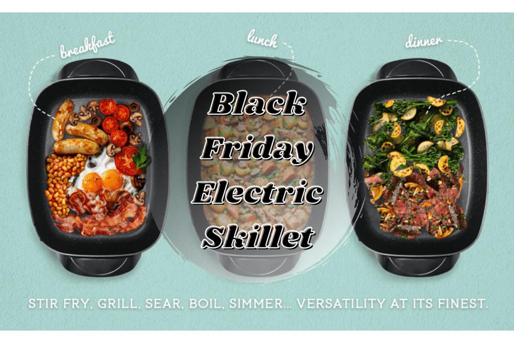 Best Black Friday Electric Skillet Deals