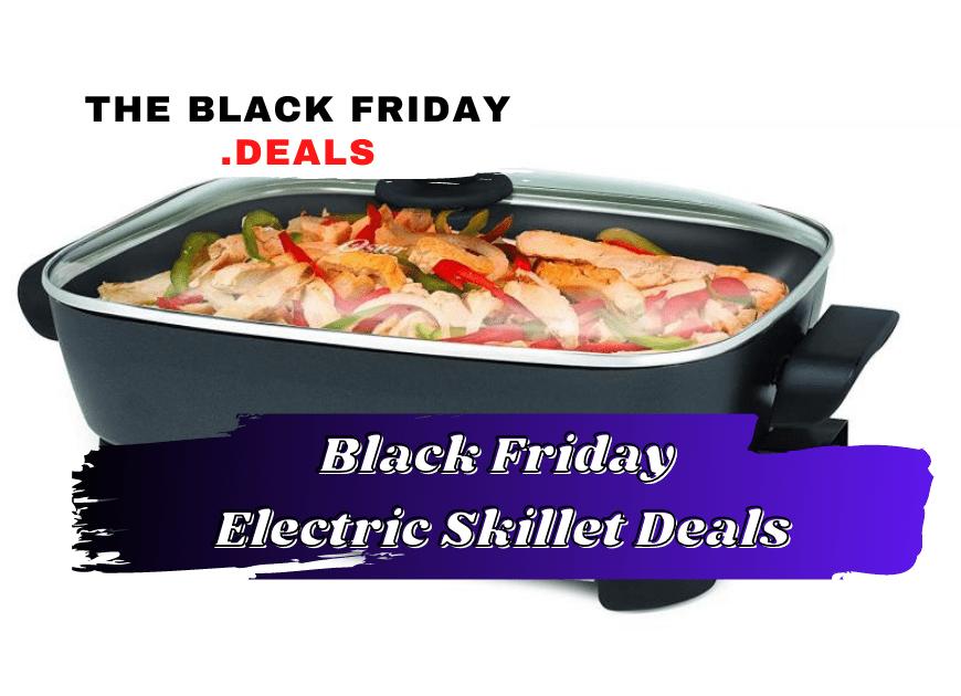 Black Friday Electric Skillet Deals