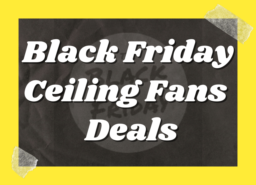 Black Friday Ceiling Fans Without Lights Deals