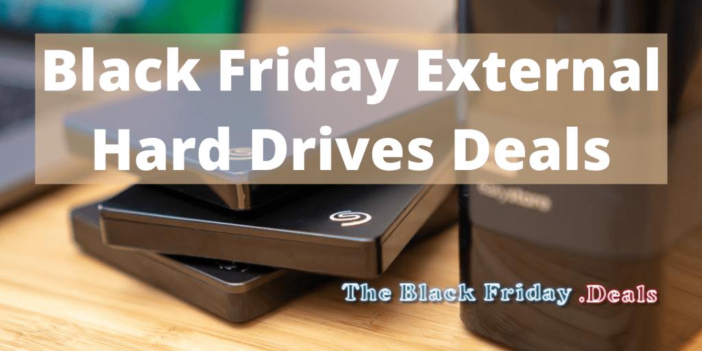 Black Friday External Hard Drives Deals