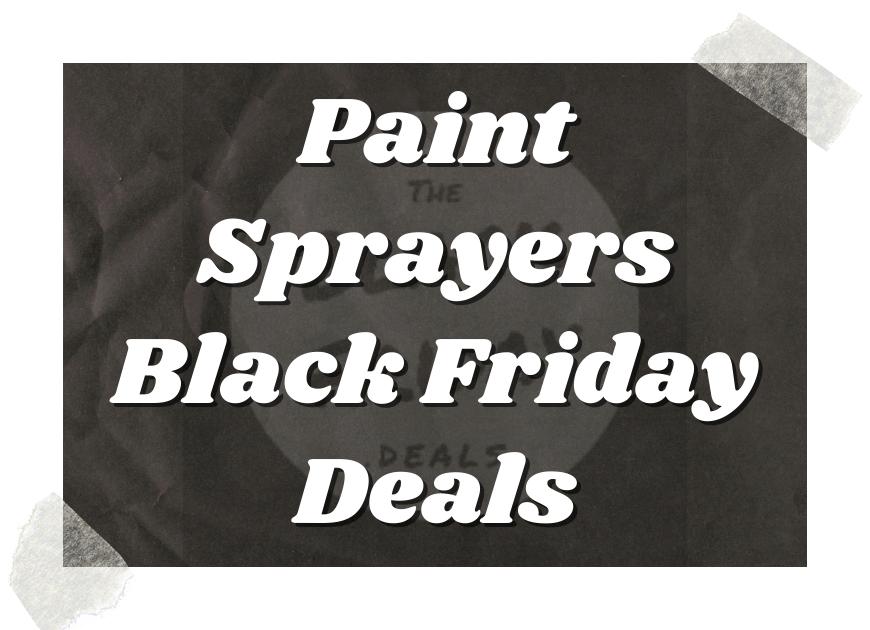 Paint Sprayers Black Friday Deals (1)