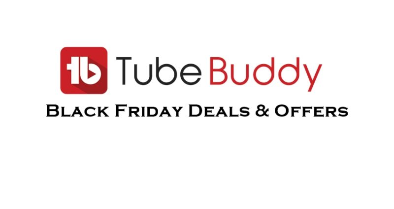 Tubebuddy Black Friday