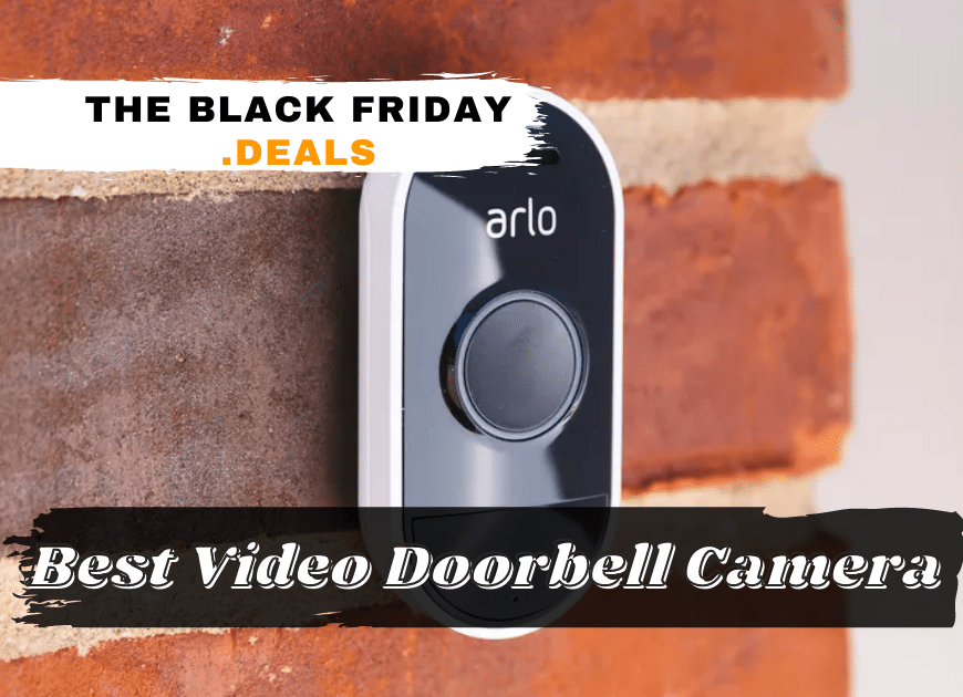 Best Video Doorbell Camera