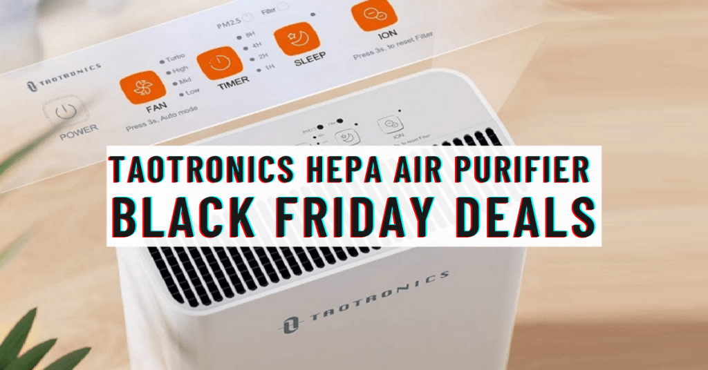 Taotronics Hepa Air Purifier Black Friday Deals