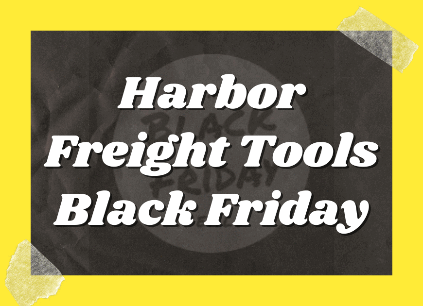 Harbor Freight Tools Black Friday