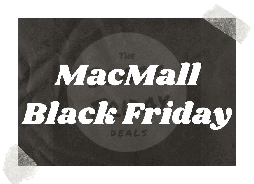Macmall Black Friday