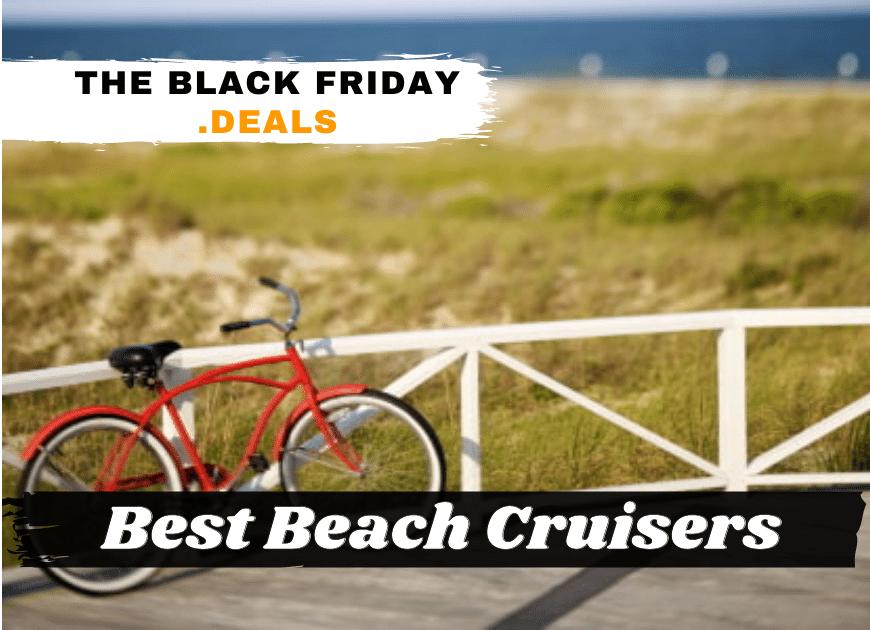 Best Beach Cruisers