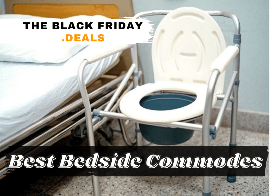 Best Bedside Commodes