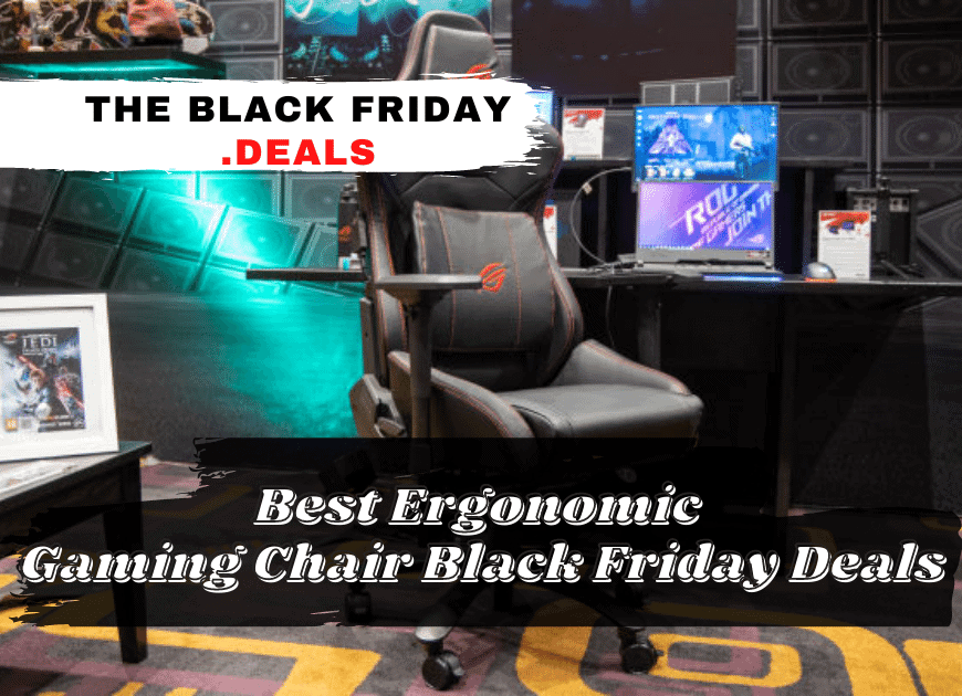 Best Ergonomic Gaming Chair Black Friday Deals