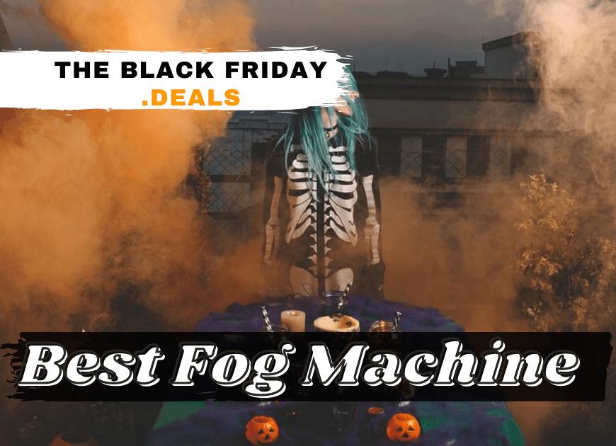 Best Fog Machine Black Friday Deals