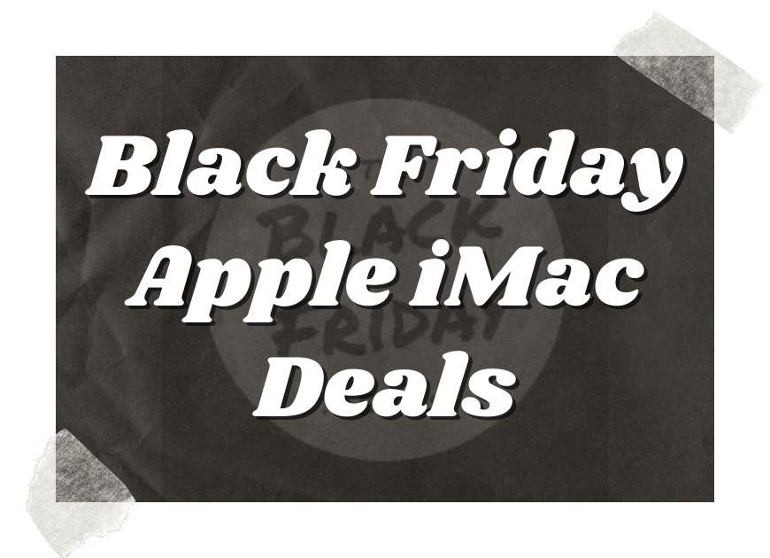 Black Friday Apple Imac Deals