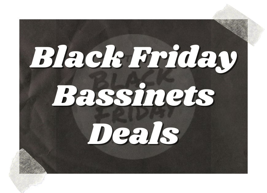 Black Friday Bassinets Deals