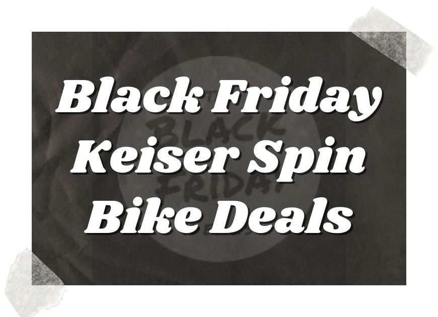 Black Friday Keiser Spin Bike Deals
