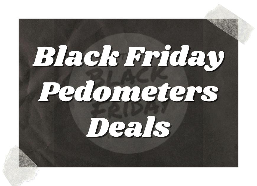 Black Friday Pedometers Deals