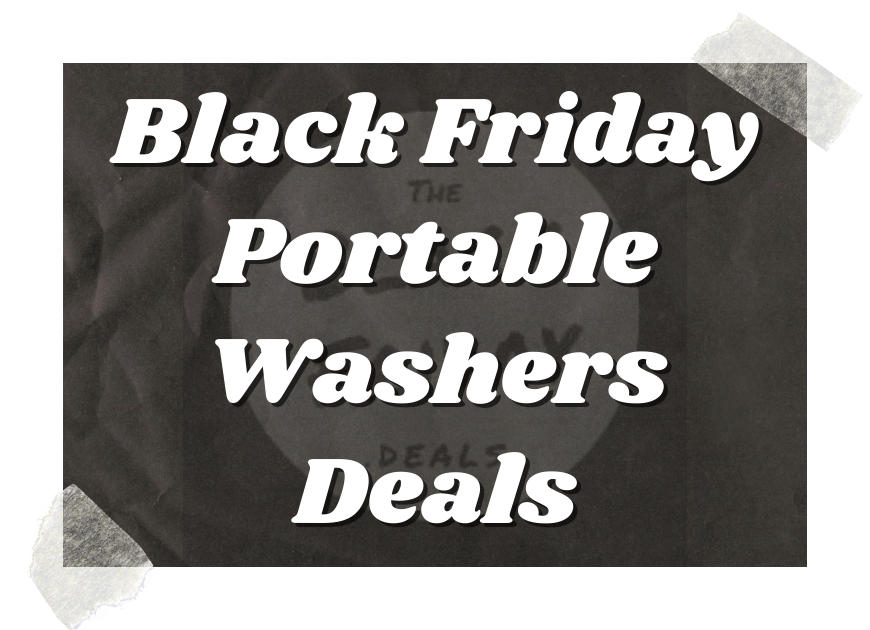 Black Friday Portable Washers Deals