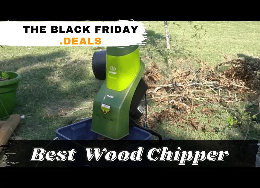 Black Friday Wood Chipper