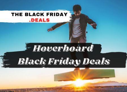 Hoverboard Black Friday Deals