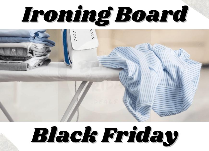 Ironing Board Black Friday