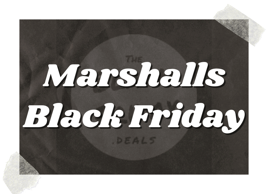 Marshalls Black Friday