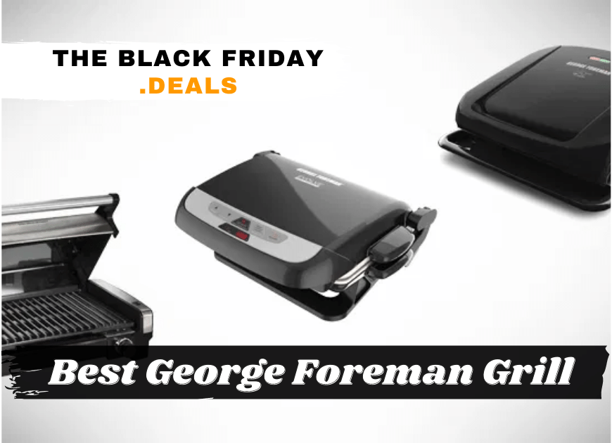 Best George Foreman Grill