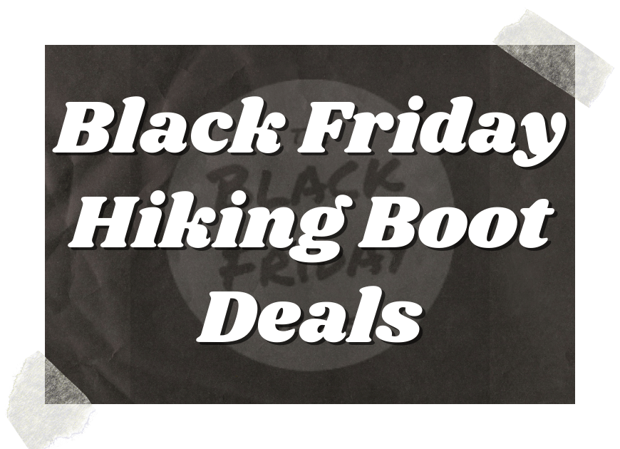 Black Friday Hiking Boot Deals
