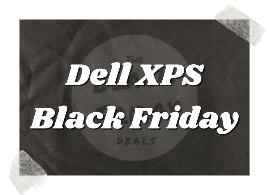 Dell Xps Black Friday