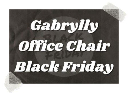 Gabrylly Office Chair Black Friday