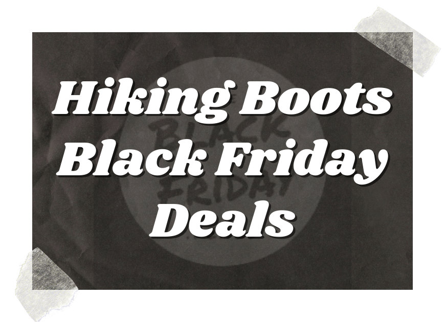 Hiking Boots Black Friday Deals