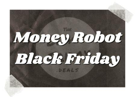Money Robot Black Friday