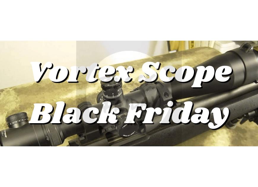 Vortex Scope Black Friday