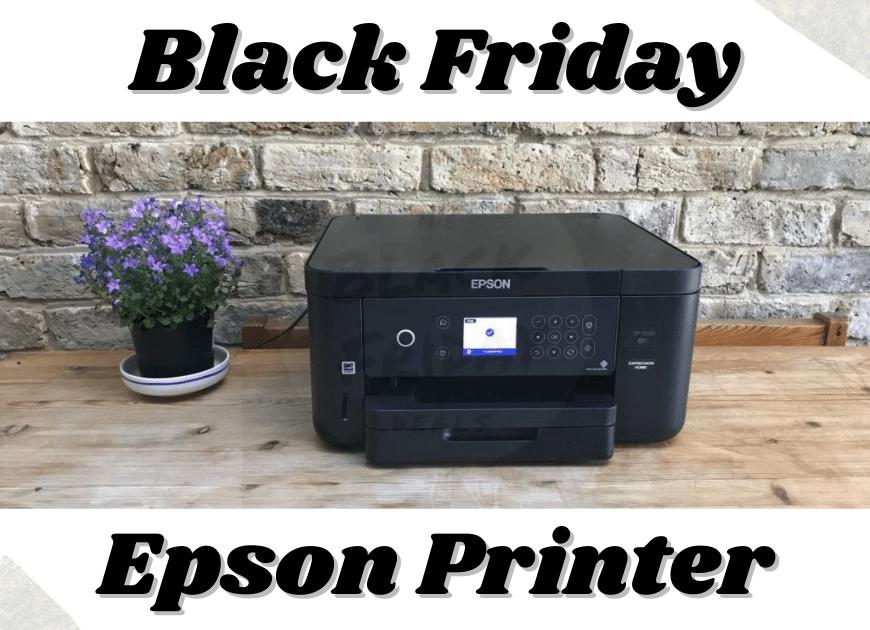 Black Friday Epson Printer