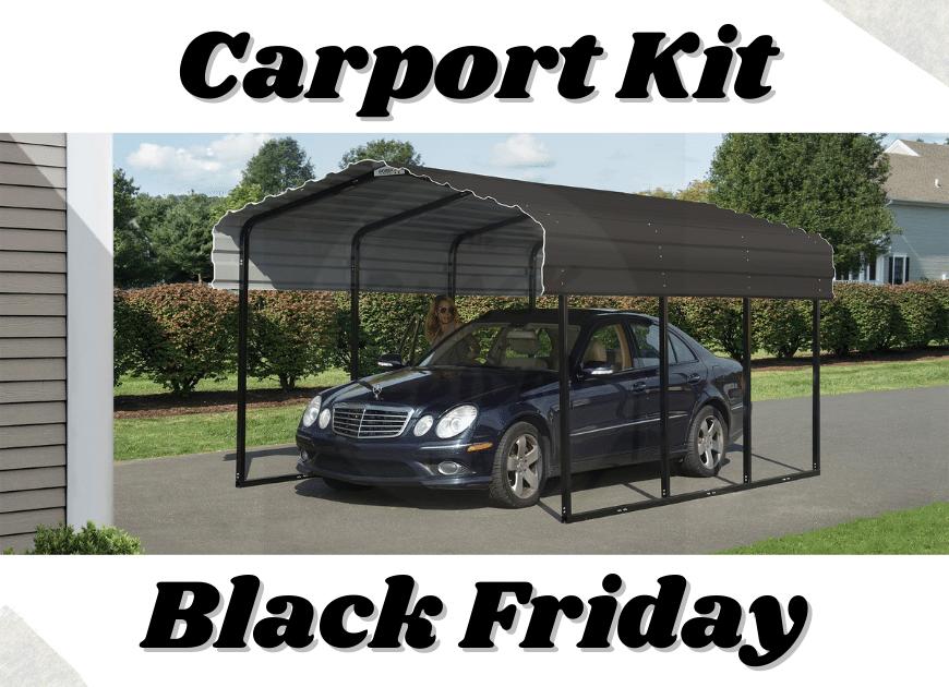 Carport Kit Black Friday - Best Black Friday Carport Kits Deals